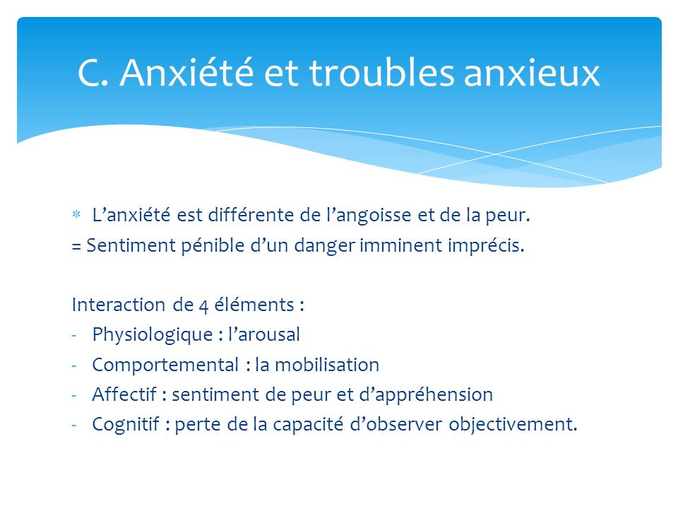 C. Anxiété et troubles anxieux