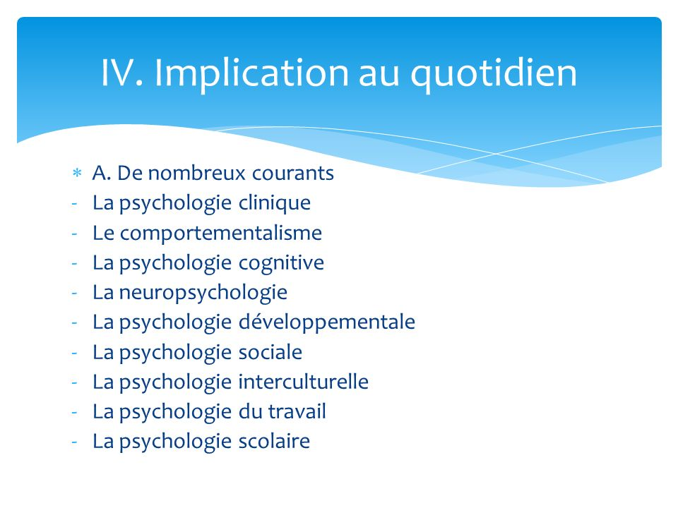 IV. Implication au quotidien