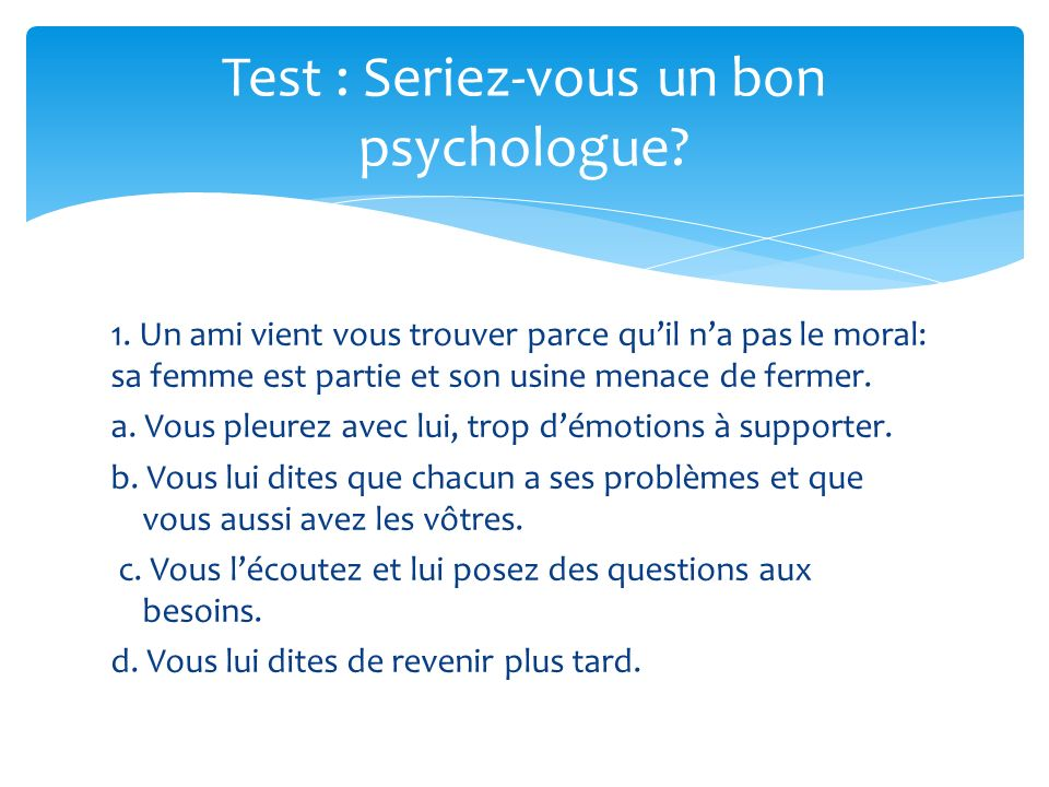 Test : Seriez-vous un bon psychologue
