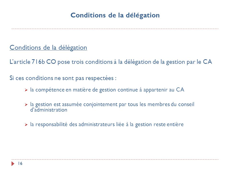 Conditions de la délégation