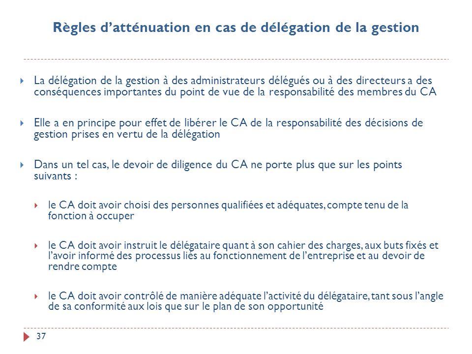 Règles d'atténuation en cas de délégation de la gestion