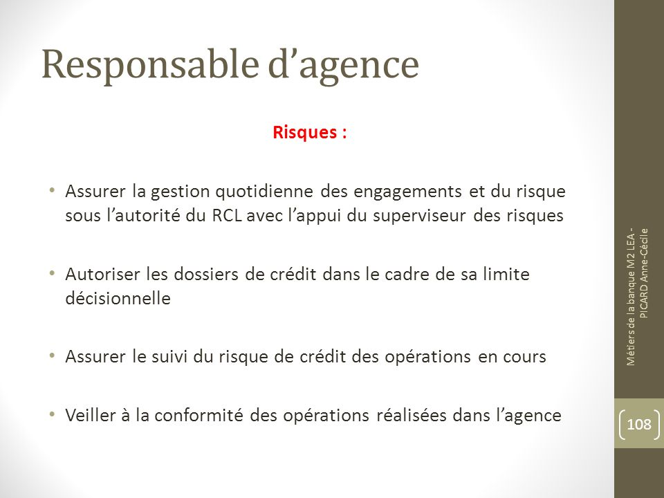 Responsable d'agence Risques :