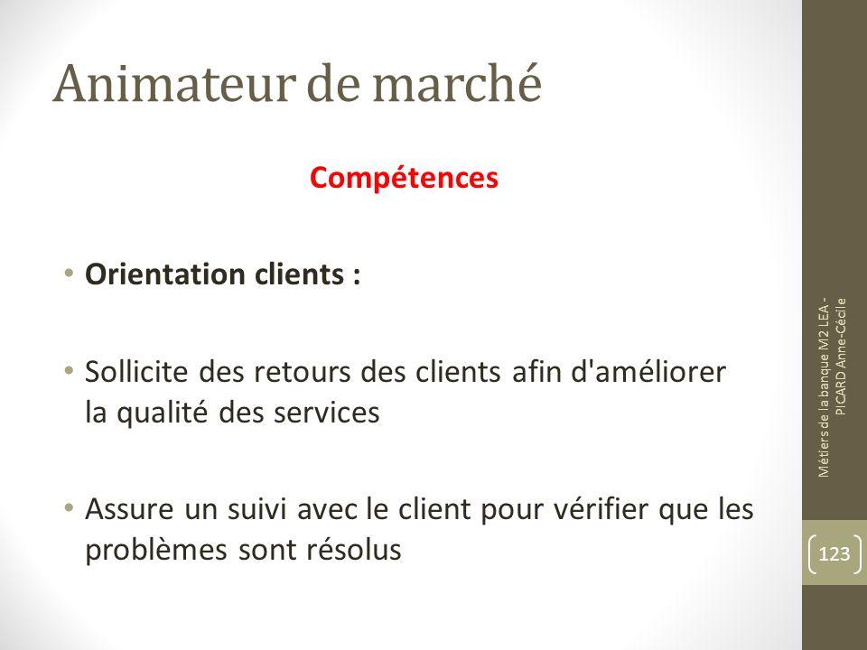 Animateur de marché Compétences Orientation clients :