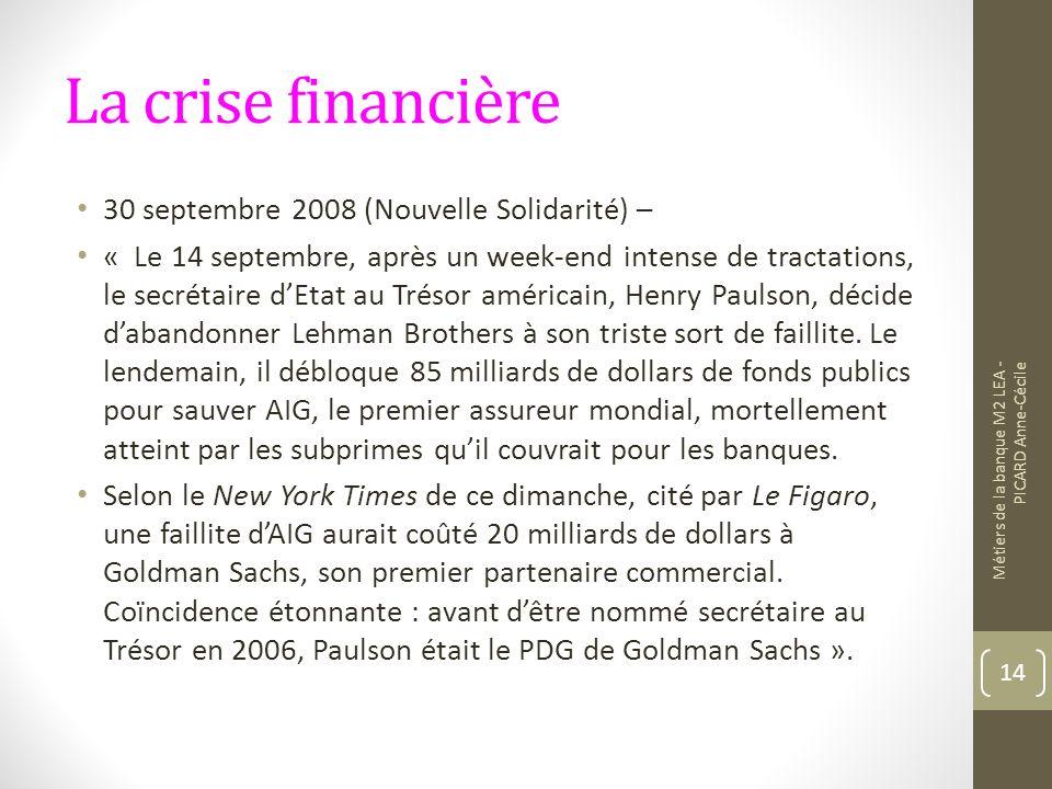 La crise financière 30 septembre 2008 (Nouvelle Solidarité) –