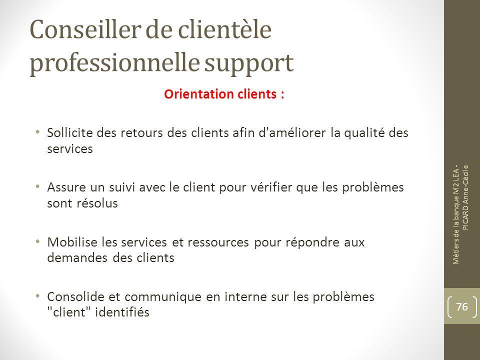 Conseiller de clientèle professionnelle support
