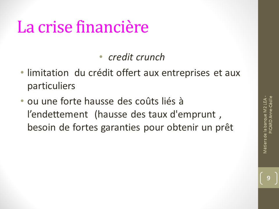 La crise financière credit crunch