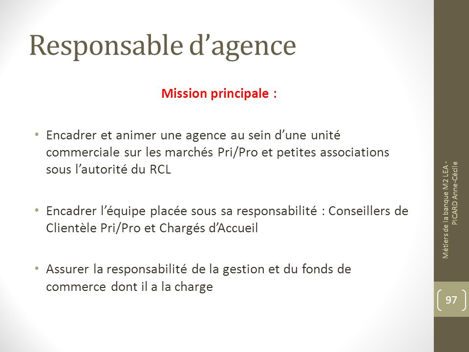 Responsable d'agence Mission principale :
