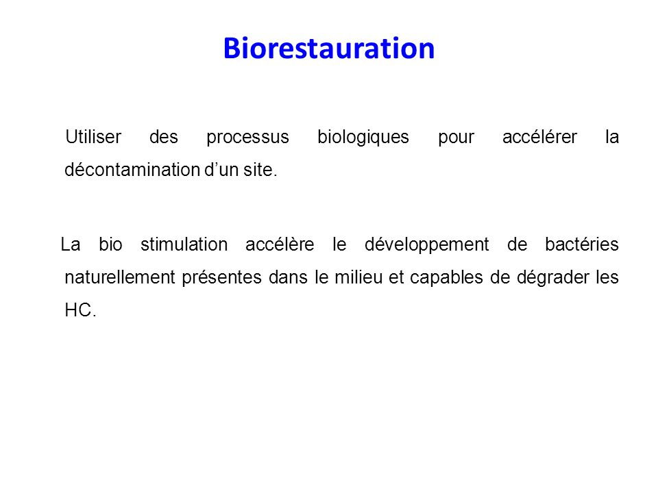 Biorestauration