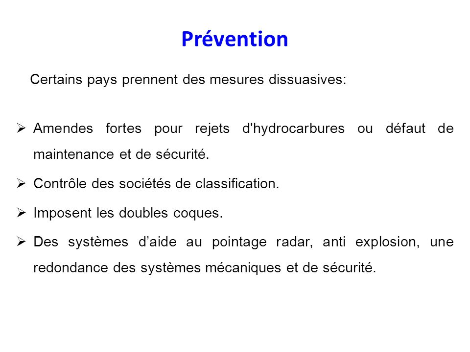 Prévention Certains pays prennent des mesures dissuasives: