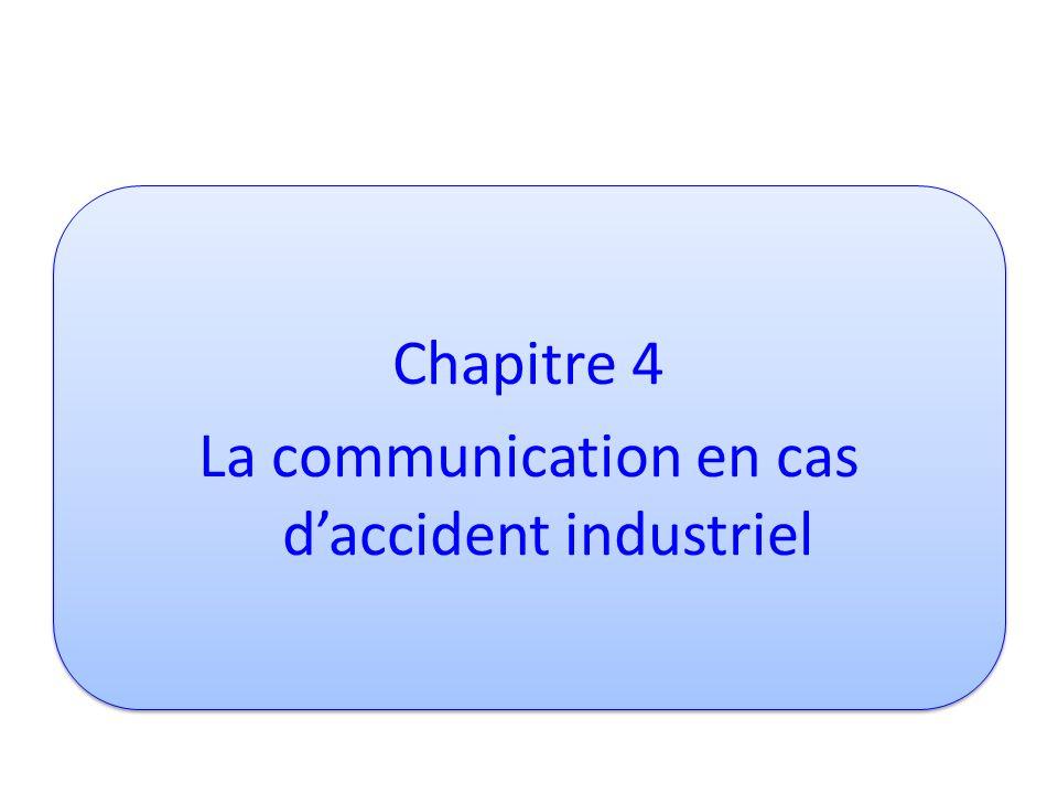 Chapitre 4 La communication en cas d'accident industriel
