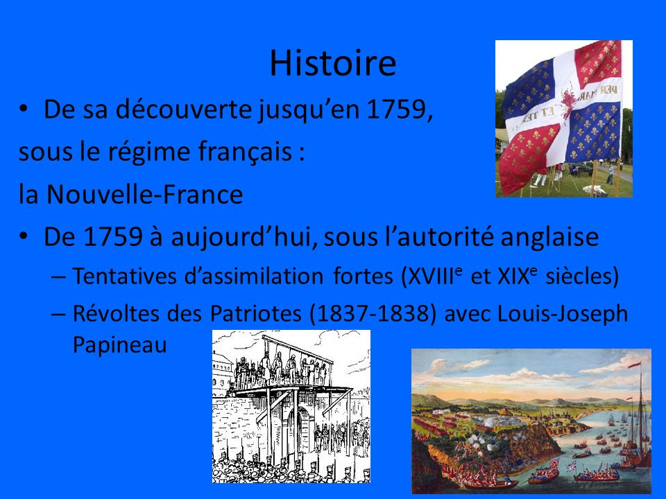 Histoire De sa découverte jusqu'en 1759, sous le régime français :