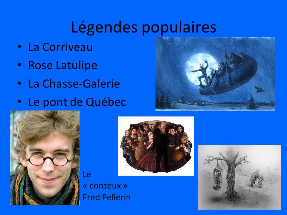 Légendes populaires La Corriveau Rose Latulipe La Chasse-Galerie