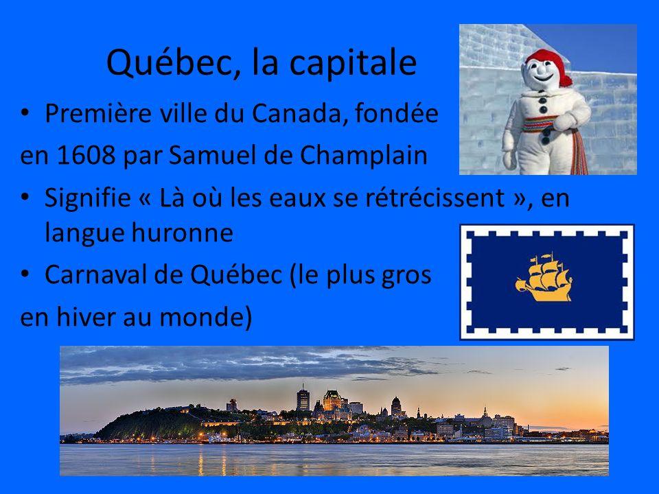 Québec, la capitale Première ville du Canada, fondée