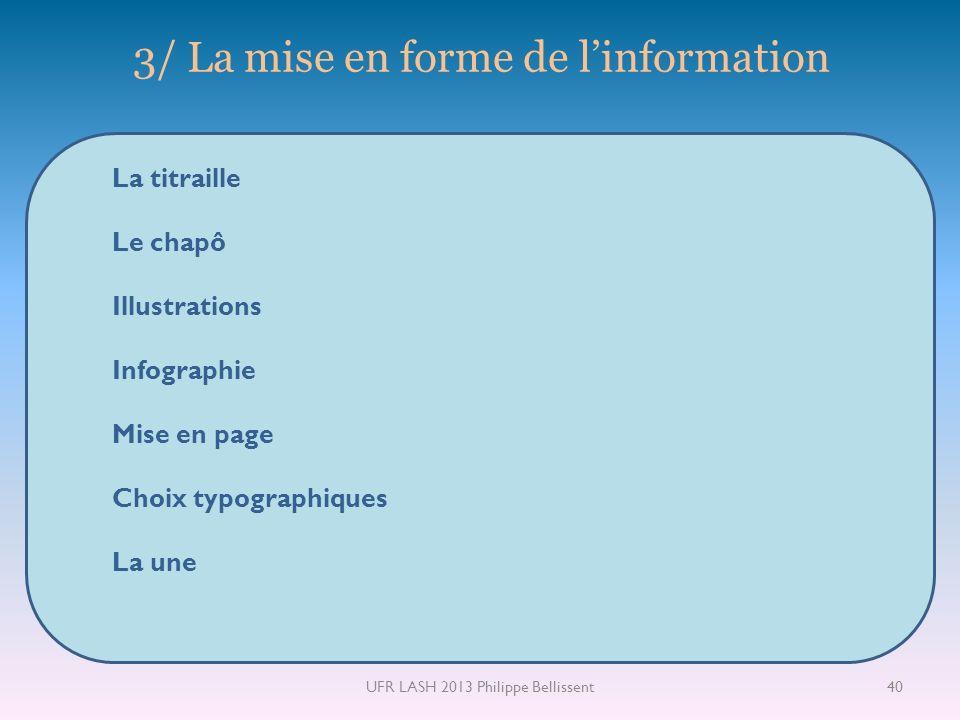 3/ La mise en forme de l'information