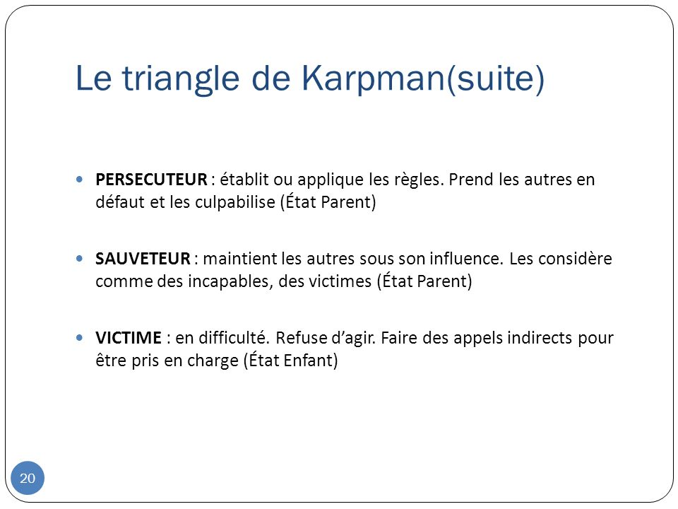 Le triangle de Karpman(suite)