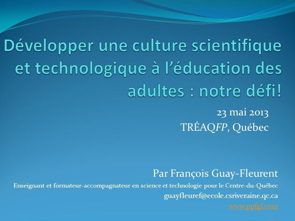 Développer une culture scientifique et technologique à l'éducation des adultes : notre défi!
