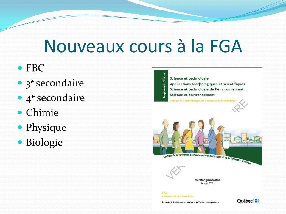 Nouveaux cours à la FGA FBC 3e secondaire 4e secondaire Chimie