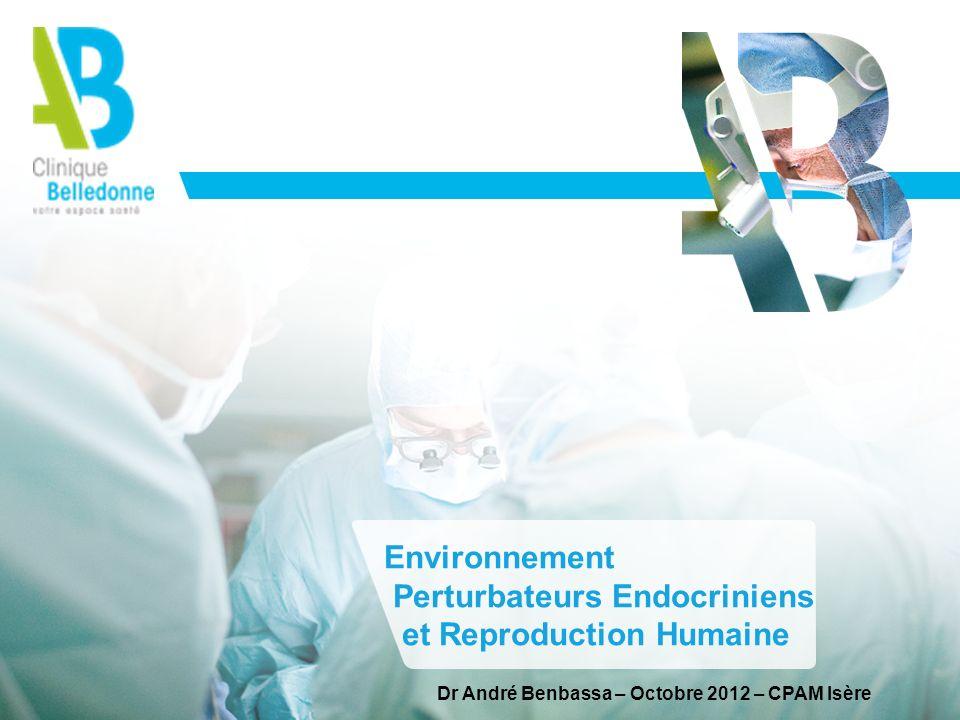 Perturbateurs Endocriniens et Reproduction Humaine