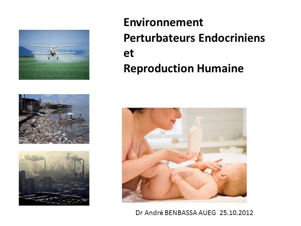 Environnement Perturbateurs Endocriniens et Reproduction Humaine