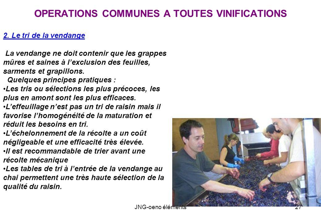 OPERATIONS COMMUNES A TOUTES VINIFICATIONS