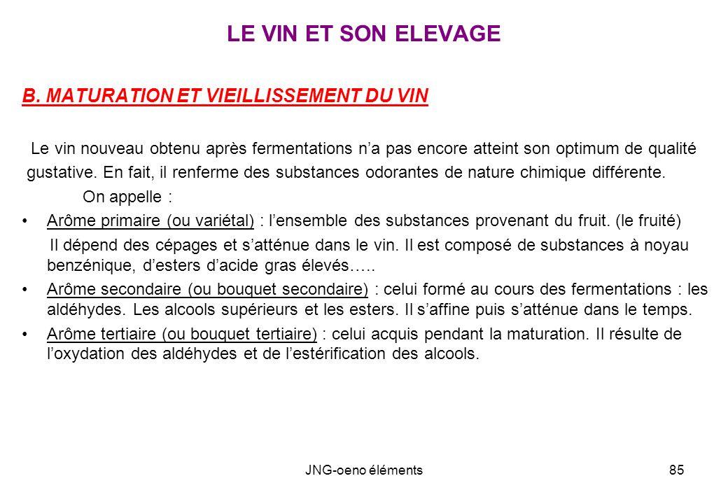 LE VIN ET SON ELEVAGE B. MATURATION ET VIEILLISSEMENT DU VIN