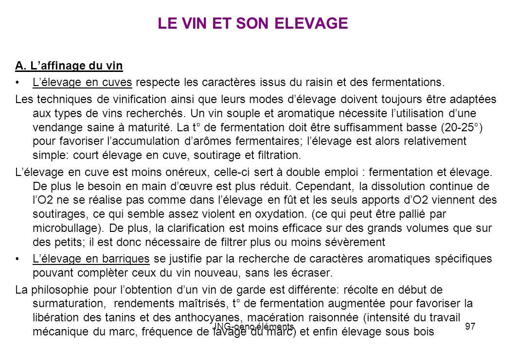 LE VIN ET SON ELEVAGE A. L'affinage du vin