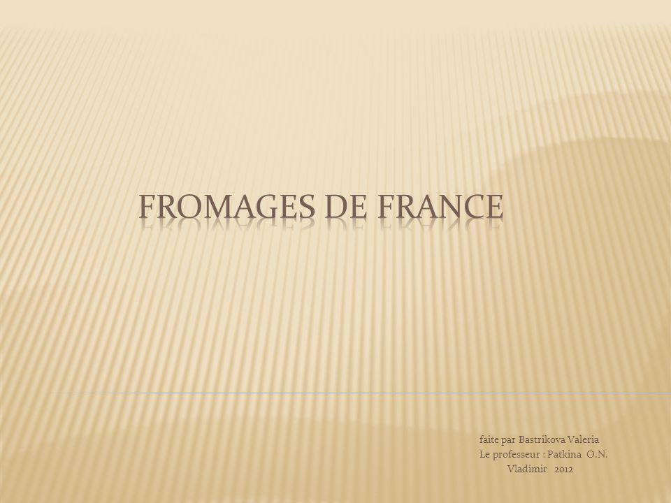 Fromages de France faite par Bastrikova Valeria