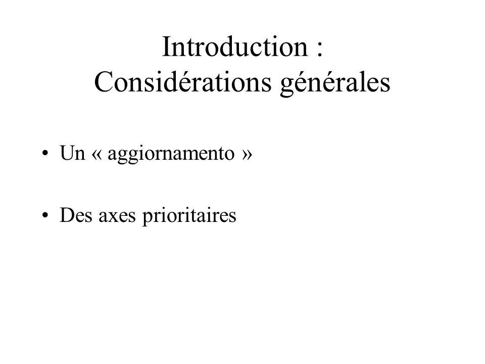 Introduction : Considérations générales