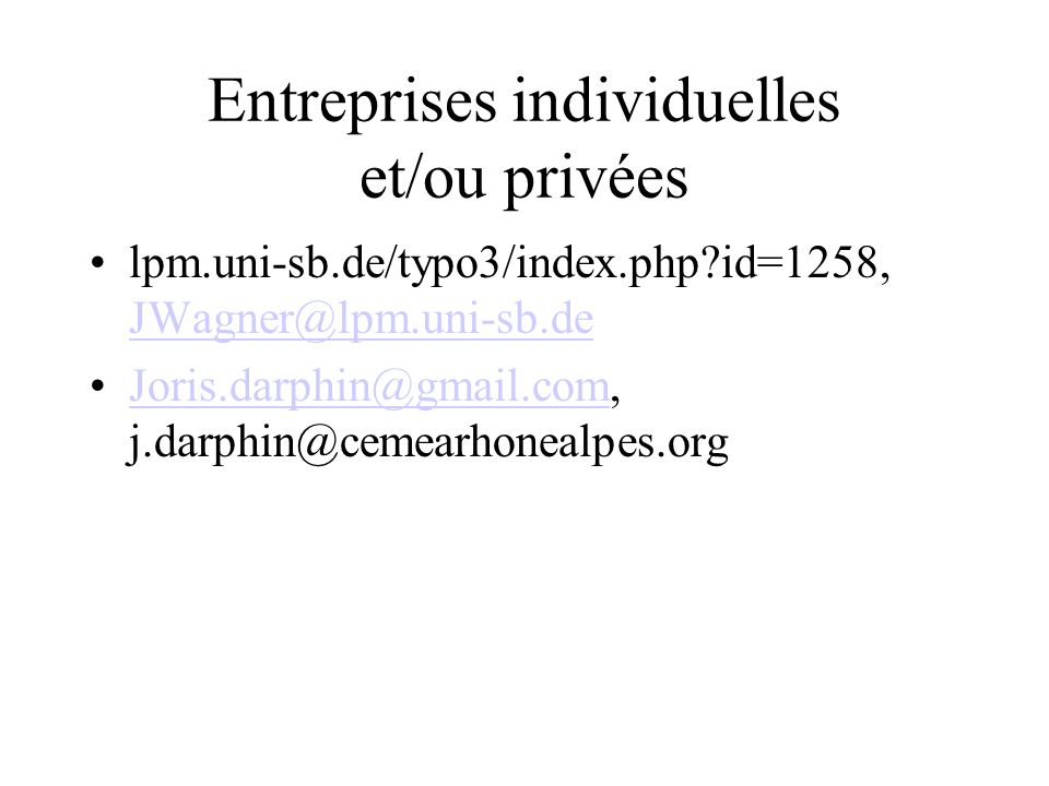 Entreprises individuelles et/ou privées