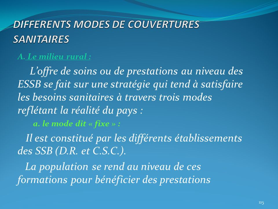 DIFFERENTS MODES DE COUVERTURES SANITAIRES
