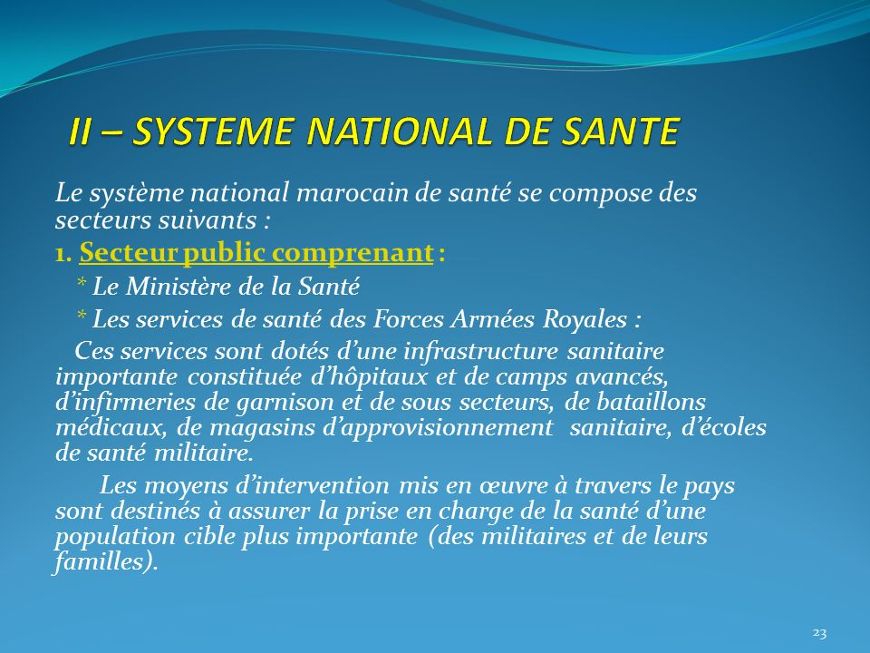 II – SYSTEME NATIONAL DE SANTE