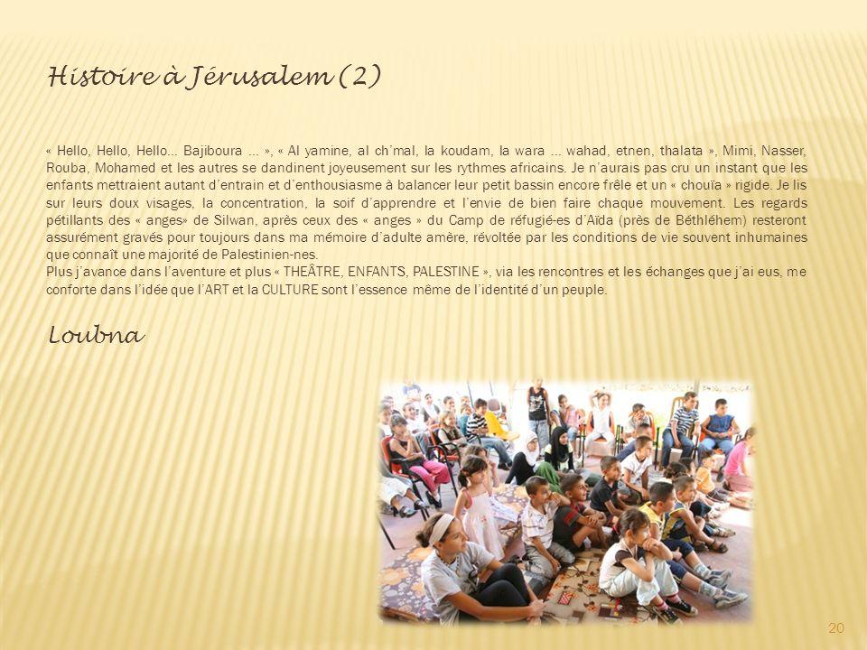 Histoire à Jérusalem (2)
