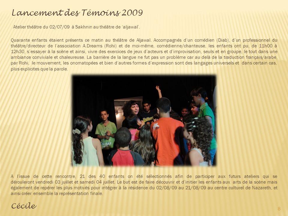 Lancement des Témoins 2009 Cécile