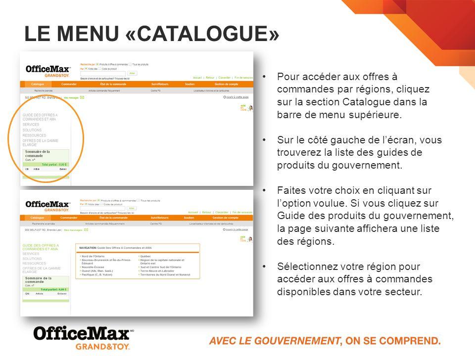 Le menu «Catalogue» Pour accéder aux offres à commandes par régions, cliquez sur la section Catalogue dans la barre de menu supérieure.