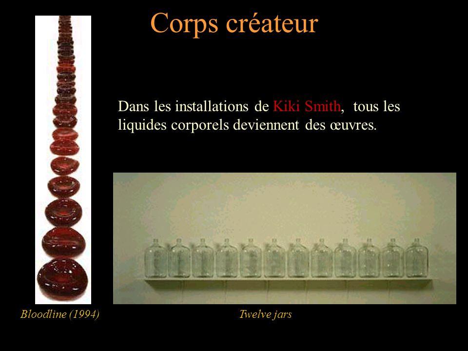 Corps créateur Dans les installations de Kiki Smith, tous les liquides corporels deviennent des œuvres.
