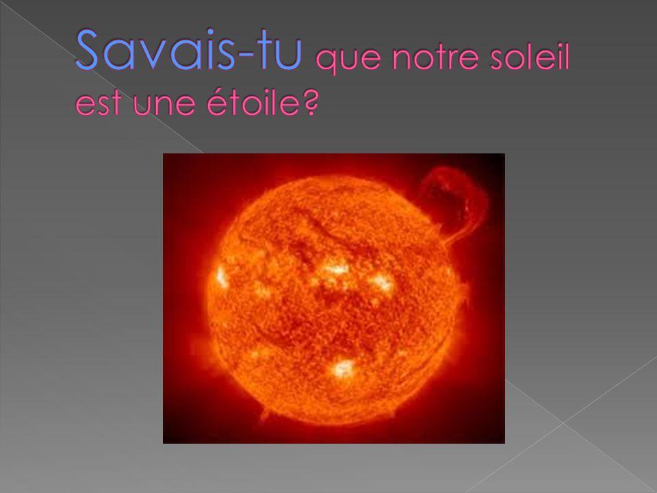 Savais-tu que notre soleil est une étoile