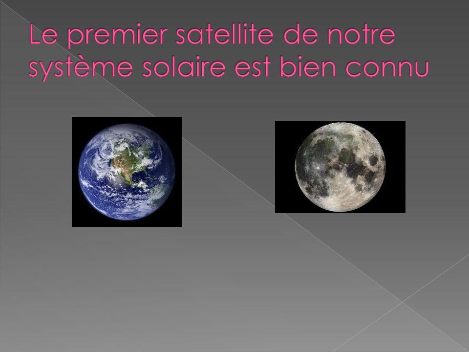 Le premier satellite de notre système solaire est bien connu