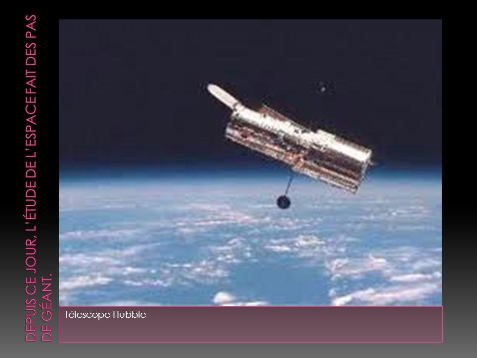 Depuis ce jour, l'étude de l'espace fait des pas de géant.