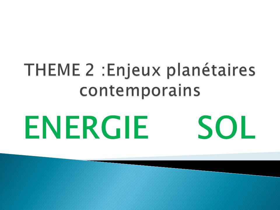 THEME 2 :Enjeux planétaires contemporains
