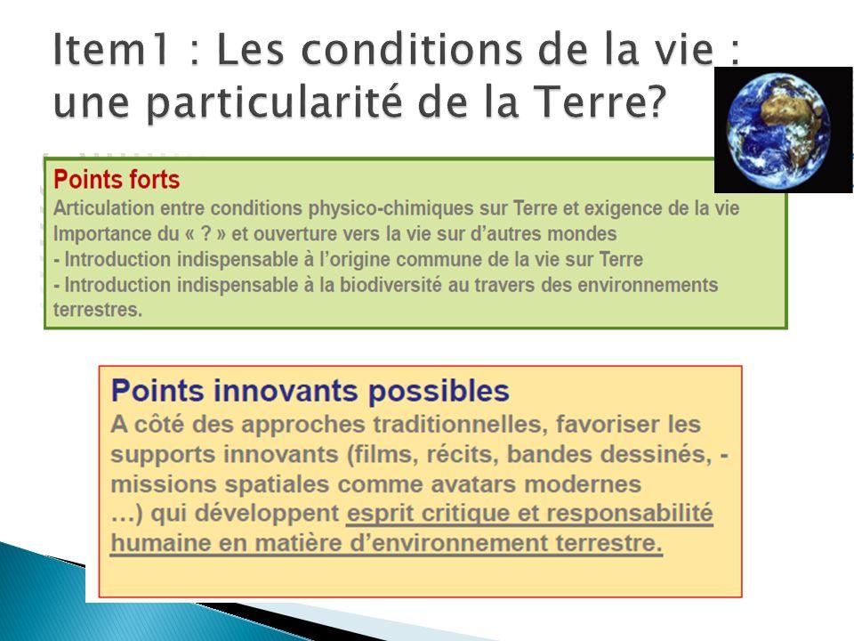 Item1 : Les conditions de la vie : une particularité de la Terre