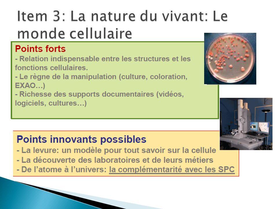Item 3: La nature du vivant: Le monde cellulaire