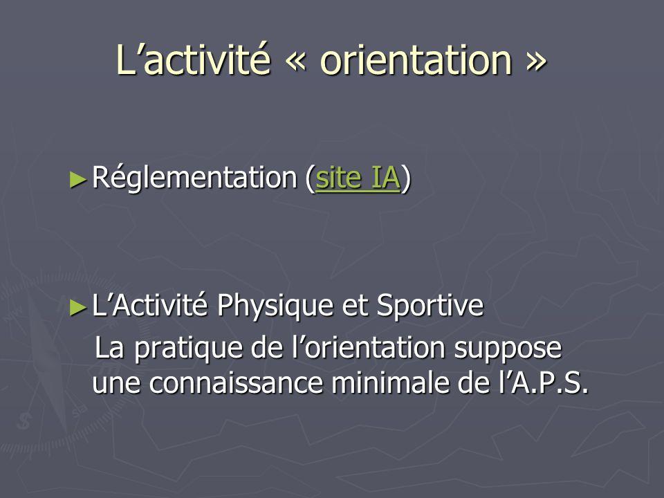L'activité « orientation »