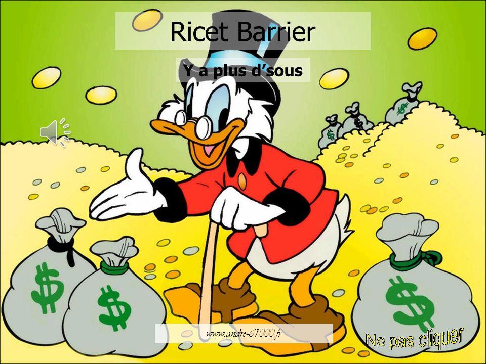 Ricet Barrier Y a plus d'sous www.andre-61000.fr