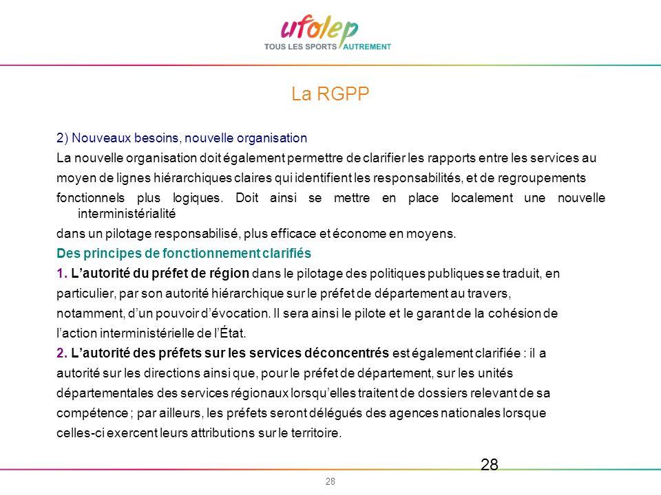 La RGPP 2) Nouveaux besoins, nouvelle organisation