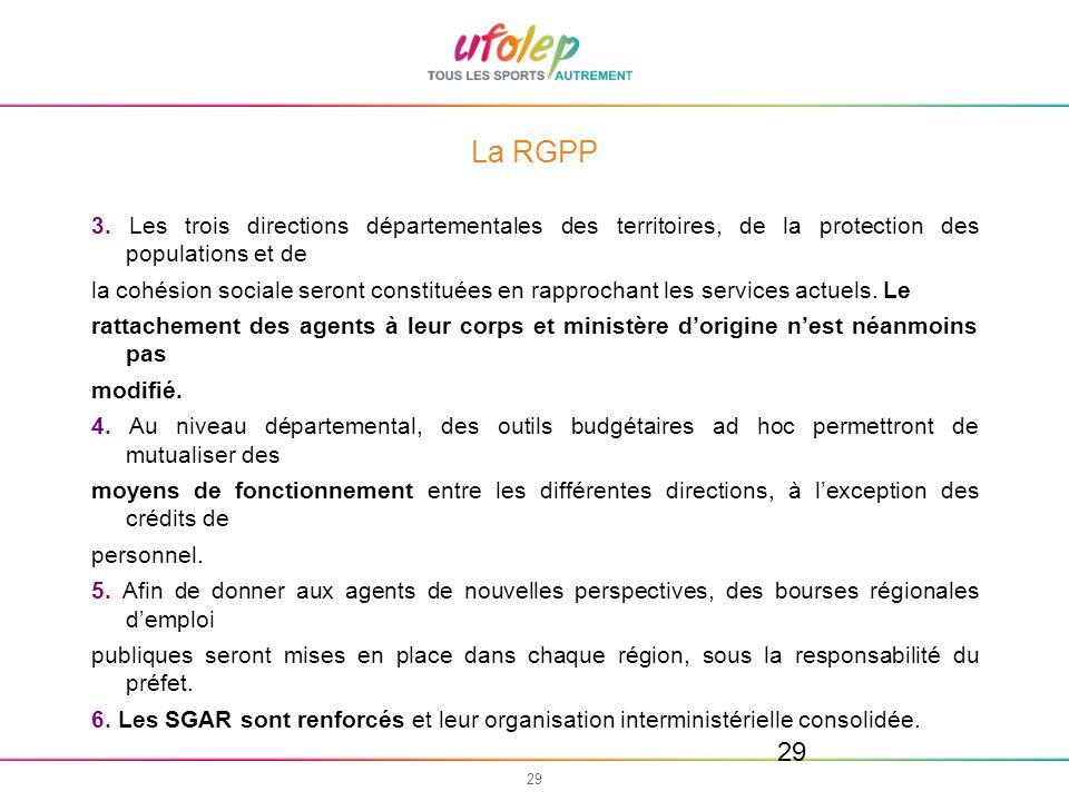 La RGPP 3. Les trois directions départementales des territoires, de la protection des populations et de.