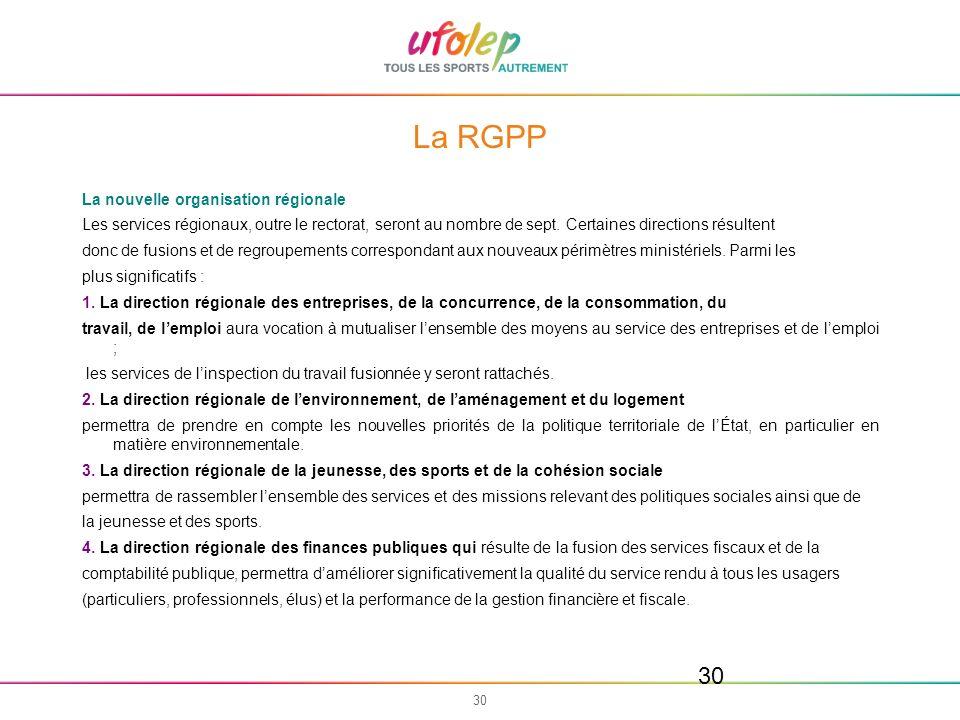 La RGPP La nouvelle organisation régionale