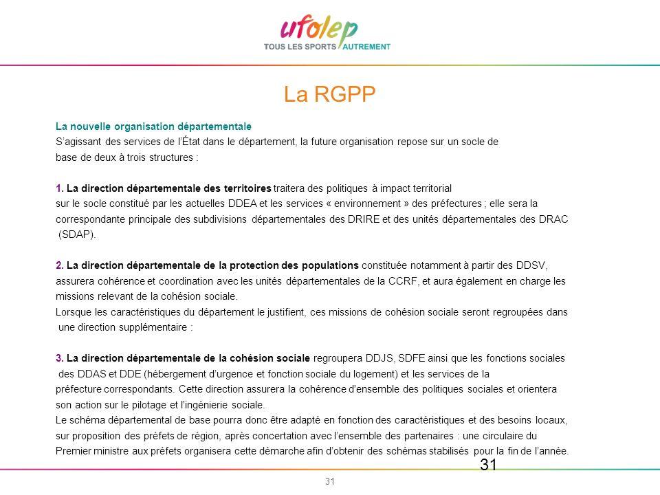 La RGPP La nouvelle organisation départementale