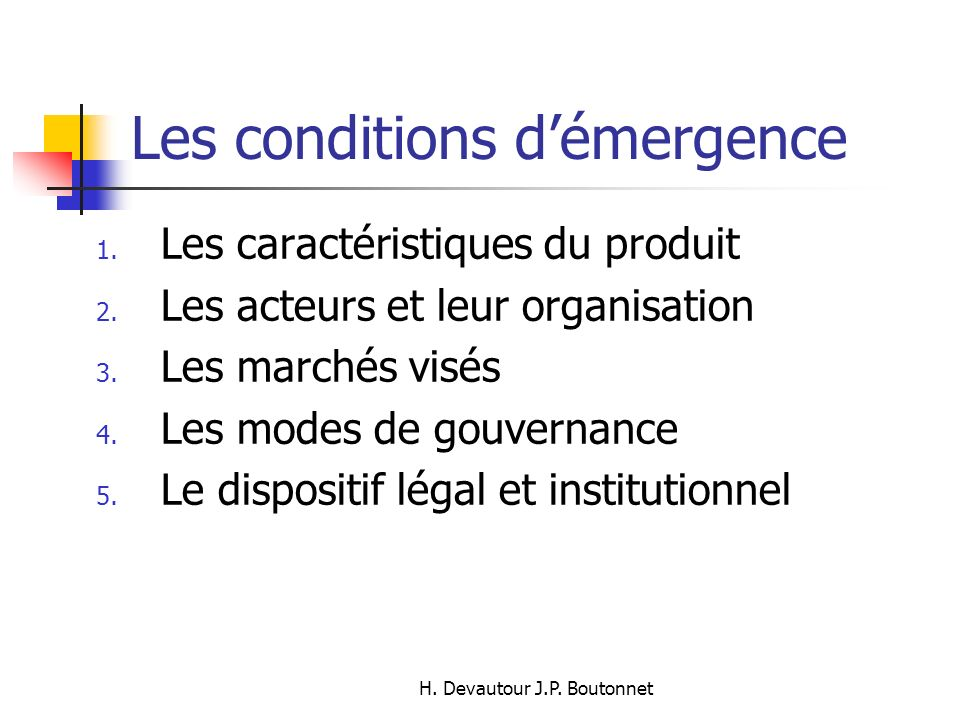 Les conditions d'émergence