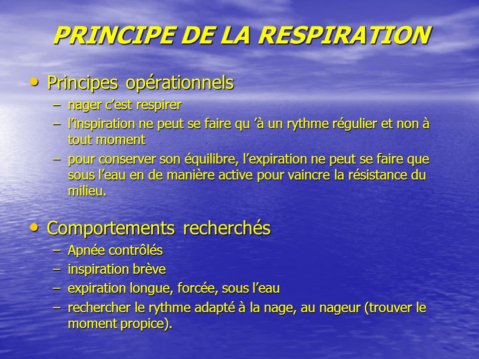 PRINCIPE DE LA RESPIRATION
