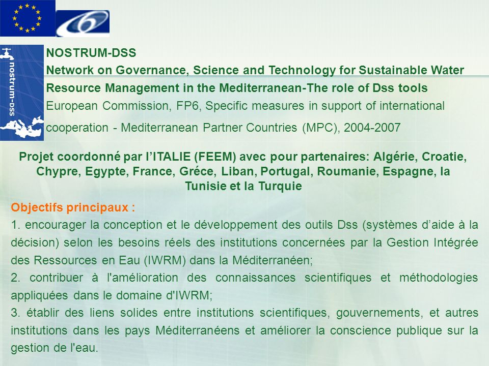 NOSTRUM-DSS Network on Governance, Science and Technology for Sustainable Water Resource Management in the Mediterranean-The role of Dss tools.
